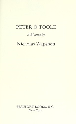 Peter O'Toole : a biography by
