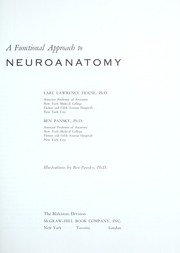 Cover of: A functional approach to neuroanatomy | Earl Lawrence House