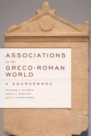 Cover of: Associations in the Greco-Roman world | Richard S. Ascough