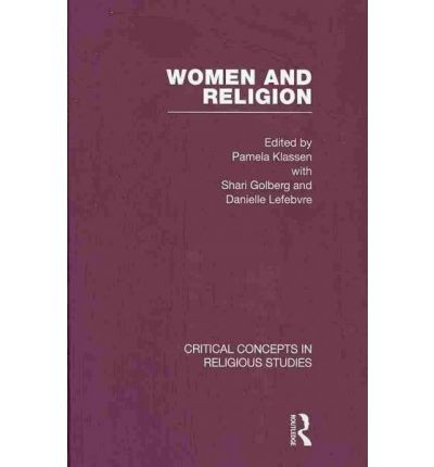 Women and religion by edited by Pamela Klassen.