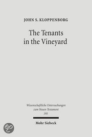 Cover of: The tenants in the vineyard by John S. Kloppenborg