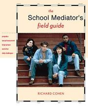 Cover of: The school mediator's field guide