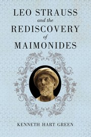 Cover of: Leo Strauss and the Rediscovery of Maimonides by