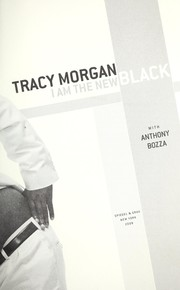 Cover of: I am the new black | Tracy Morgan