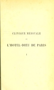 Cover of: Clinique m©℗♭dicale de l'Hotel-Dieu de Paris