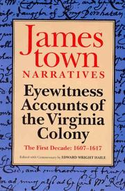 Cover of: Jamestown Narratives: Eyewitness Accounts of the Virginia Colony: The First Decade | Edward Wright Haile