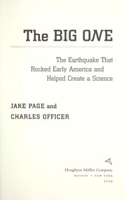 Cover of: The Big One: The Earthquake That Rocked Early America and Helped Create a Science