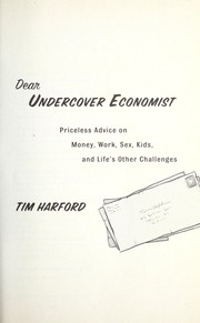 Cover of: Dear undercover economist | Tim Harford