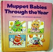 Cover of: Muppet babies through the year