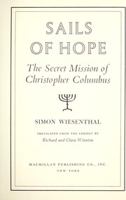 Cover of: Sails of hope; the secret mission of Christopher Columbus