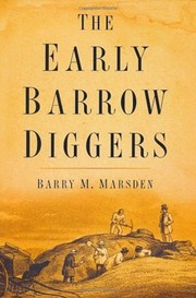 The early barrow-diggers by Barry M. Marsden