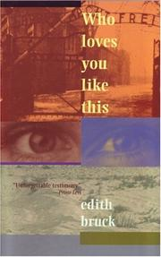 Cover of: Who loves you like this | Edith Bruck