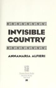 Cover of: Invisible country | Annamaria Alfieri