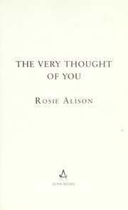 Cover of: The very thought of you | Rosie Alison
