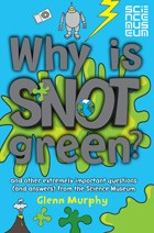 Cover of: Why is snot green? |