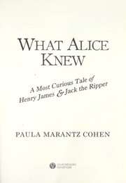 Cover of: What Alice knew | Paula Marantz Cohen