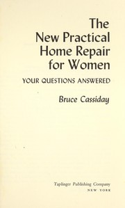 Cover of: The new practical home repair for women: your questions answered
