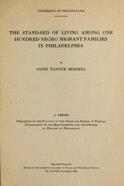 Cover of: The standard of living among one hundred Negro migrant families in Philadelphia. | Sadie Tanner Mossell