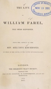 Cover of: Life of William Farel, the Swiss Reformer