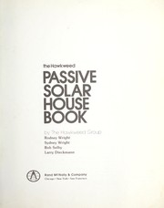 Cover of: The Hawkweed passive solar house book | by the Hawkweed Group, Rodney Wright ... [et al.].