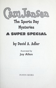 Cover of: Cam Jansen and the Sports Day Mysteries: a super special