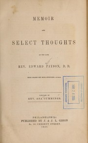 Cover of: Memoir and select thoughts of the late Rev Edward Payson ... comp
