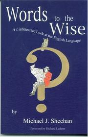 Cover of: Words to the wise: a lighthearted look at the English language