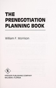 Cover of: The Prenegotiation Planning Book | William F. Morrison