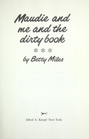 Cover of: Maudie and Me and the Dirty Book