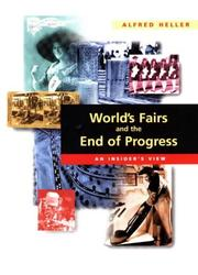 Cover of: World's Fairs and the End of Progress | Alfred Heller