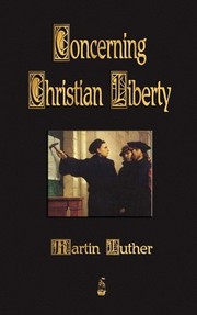 Cover of: Concerning Christian Liberty