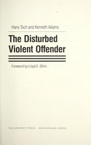 The Disturbed Violent Offender