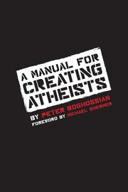 Cover of: A Manual for Creating Atheists |
