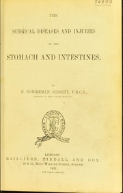 Cover of: The surgical diseases and injuries of the stomach and intestines | Frederic B. Jessett