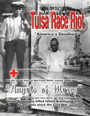 Cover of: 1921 Tulsa race riot and the American Red Cross, Angels of Mercy | Rob Hower