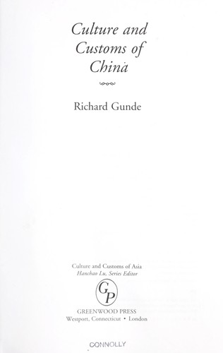 Culture and customs of China by Richard Gunde