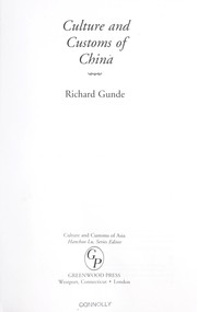 Cover of: Culture and customs of China | Richard Gunde