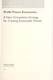 Cover of: Profit power economics: new competitive strategy and intelligent investment