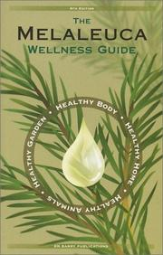 Cover of: The Melaleuca Wellness Guide by RM Barry Publications