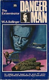 Cover of: Danger Man: The Exterminator. | W.A Ballinger
