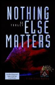 Cover of: Nothing Else Matters (Sam Caey Mystery) | S, D Tooley