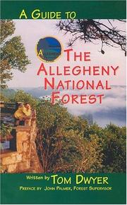 A guide to the Allegheny National Forest by Tom Dwyer
