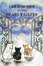 Cover of: Cold Noses at the Pearly Gates by Gary Kurz