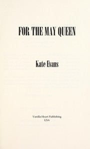 Cover of: For the May Queen | Kate Evans