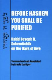 Cover of: Before Hashem you shall be purified: Rabbi Joseph B. Soloveitchik on the Days of Awe