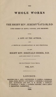 Cover of: Whole works of the Right Rev. Jeremy Taylor, D.D., Lord Bishop of Down, Connor, and Dromore