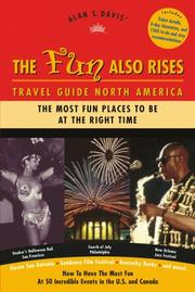 Cover of: The Fun Also Rises Travel Guide North America