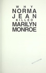 Cover of: Why Norma Jean Killed Marilyn Monroe