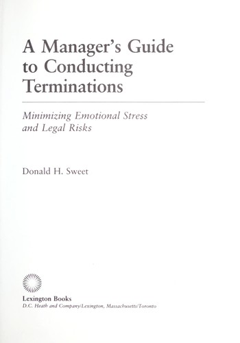 A manager's guide to conducting terminations by Donald H. Sweet