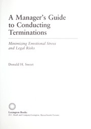 Cover of: A manager's guide to conducting terminations by Donald H. Sweet